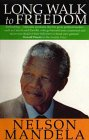 Long Walk to Freedom by Nelson Mandela